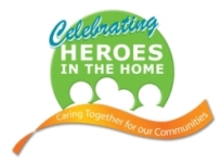 Celebrating Heroes in the Home - Caring Together for our Communities