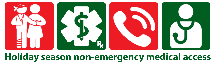 Holiday season non-emergency medical access
